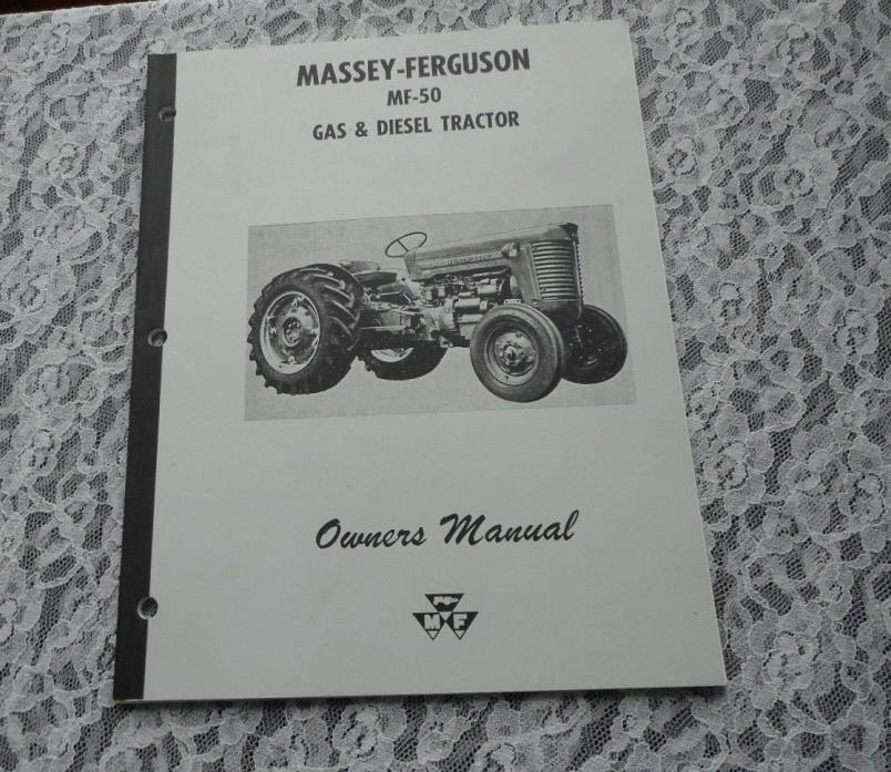MASSY - FERGUSON MF-50 GAS & DIESEL TRACTOR OWNERS MANUAL # 690 525 M2