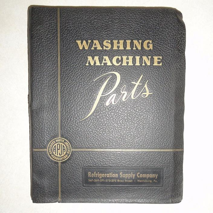 VINTAGE 1947 WASHING MACHINE PARTS CATALOG from APPLIANCE PARTS JOBBERS ASSOC.