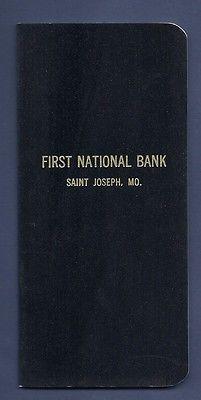 NEW! 1960s FIRST 1ST NATIONAL BANK BANK BOOK St Joseph Missouri MO