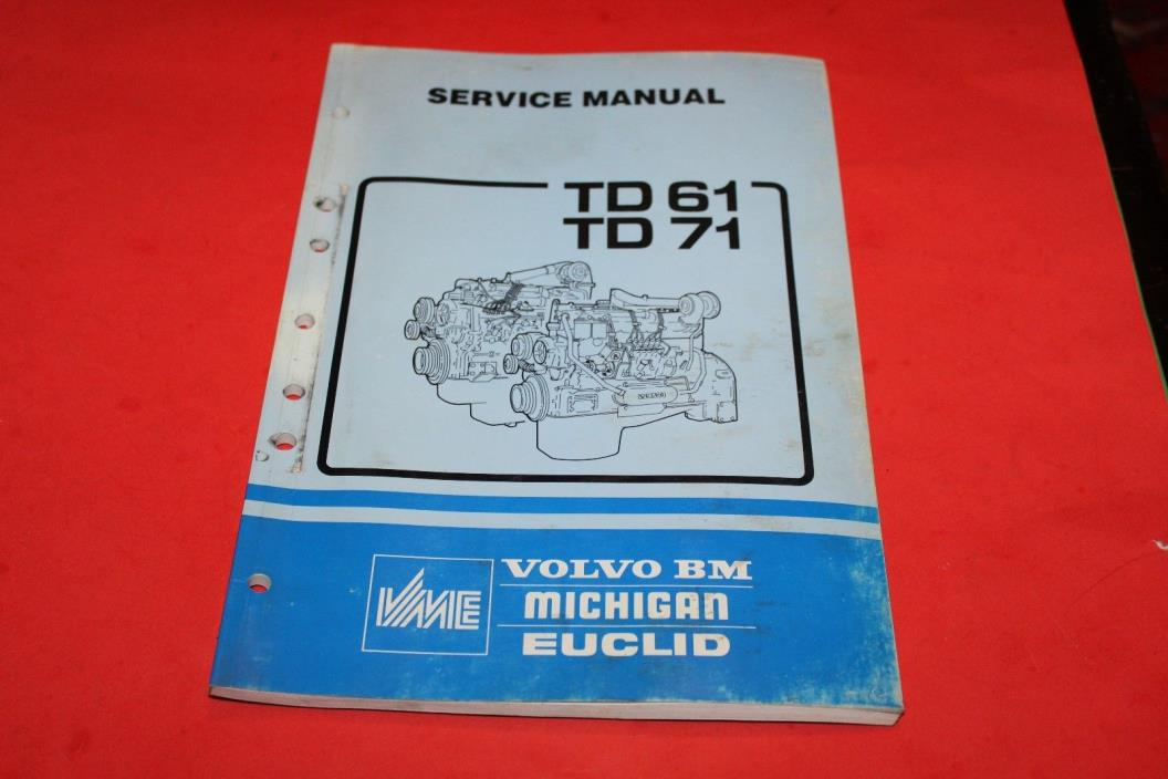 VOLVO BM MICHIGAN TD61 & TD 71 SERVICE MANUAL
