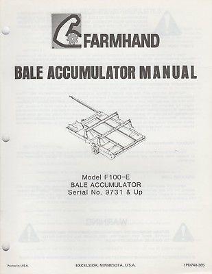 1985 FARMHAND BALE ACCUMULATOR F100-E OPERATOR'S & PART MANUAL 1PD740-385 (885)