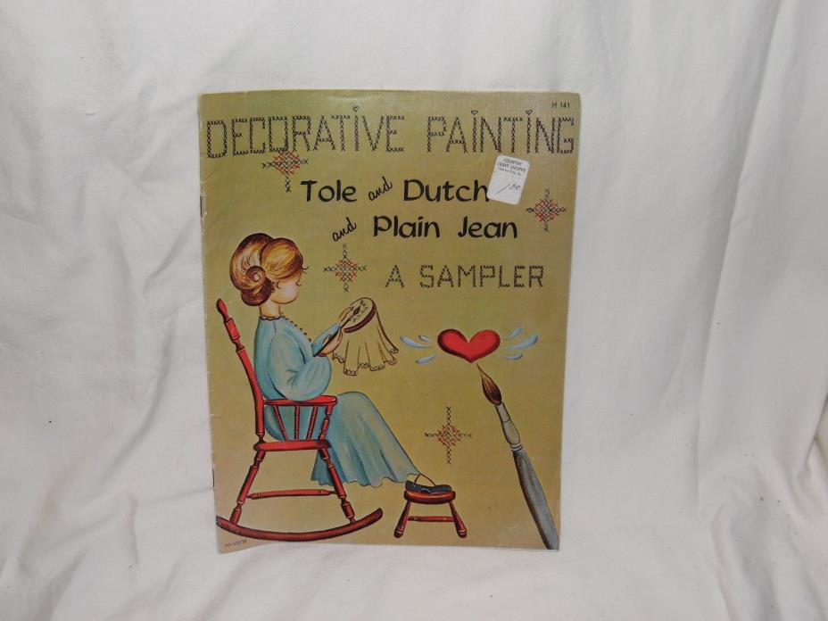 Decorative Painting-Tole and Dutch and Plain Jean- A Sampler-1969- Craft Course