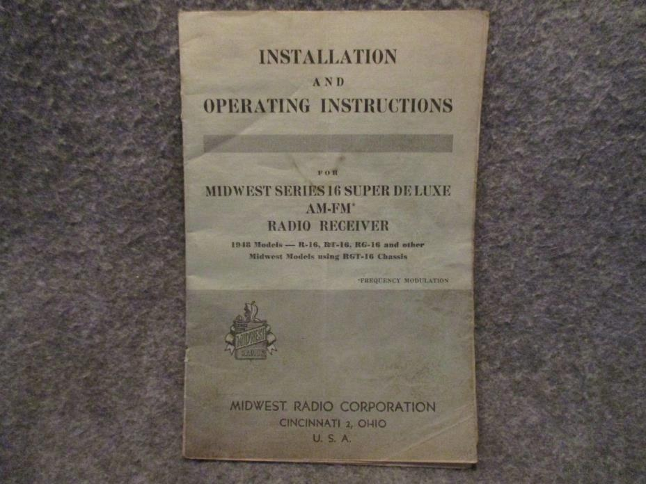 Installation & Operating Instructions For Midwest Series 16 AM FM Radio Receiver