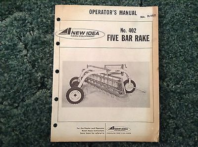 R-162 - Is A New Operators Manual For A New Idea 402 Parallel Bar Rakes