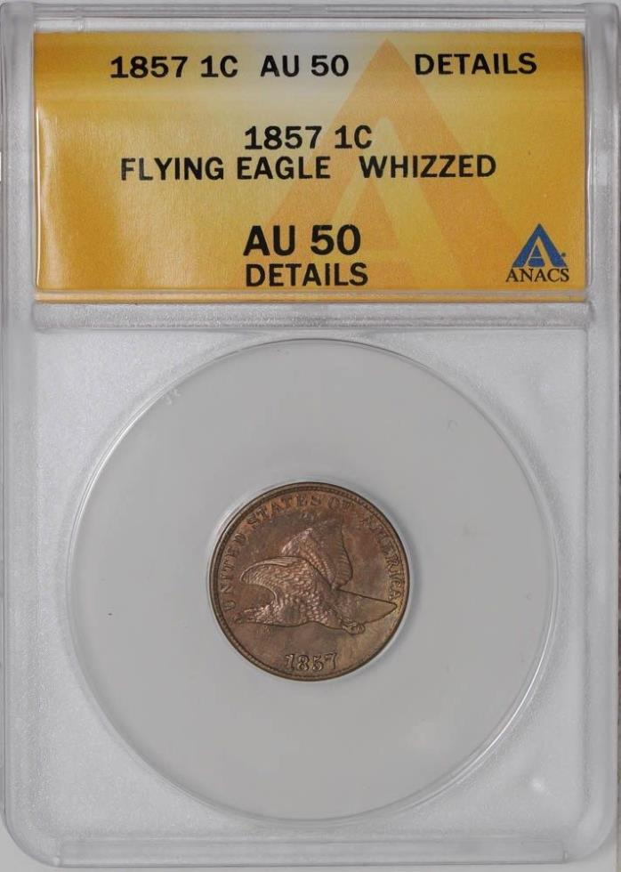 1857 Flying Eagle Cent 1c AU50 Details ANACS