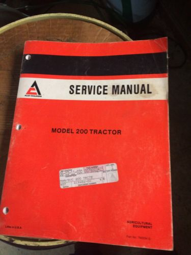 Allis Chalmers 200 Tractor Service Manual & Operators Manual