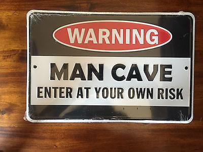 Warning Man Cave   12