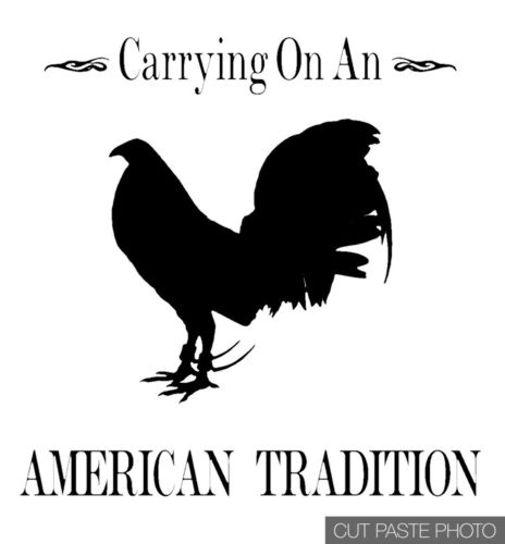 "Gamefowl rooster vinyl Decal 12"" American Tradition"