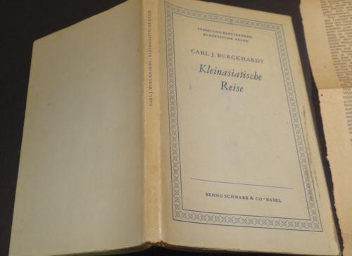 1948 Kleinasiatische Reise 1948 Carl J. Burkhardt HC + DJ