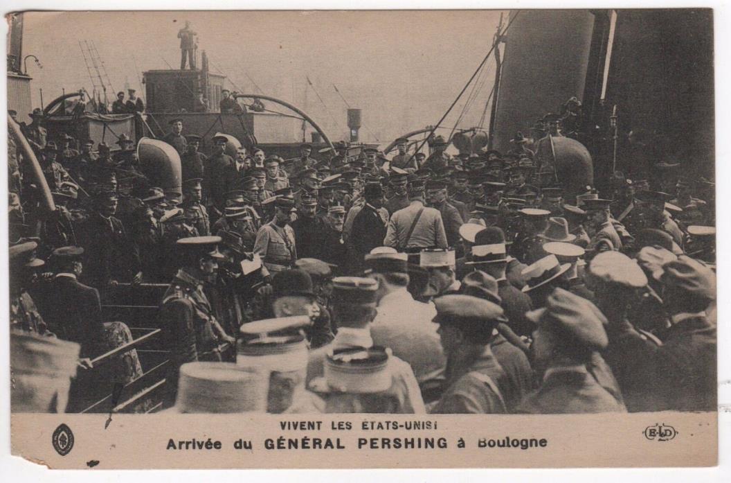 GENERAL JOHN BLACK JACK PERSHING Military PC Postcard BOULOGNE France WWI War