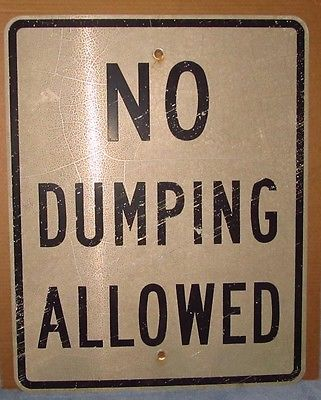 Vintage Used Aluminum No Dumping Allowed Street Sign 24 x 30 S266