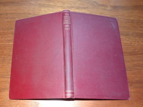 The English Constitution Part I Nature of the Constitution by Jesse Macy 1911