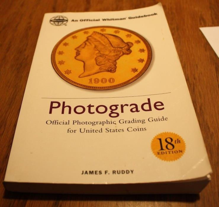 Photograde:  Official Photographic Grading Guide for U.S. Coins