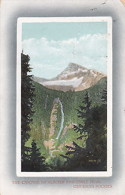 Cascade at Glacier and Eagle Peak. Canadian Rockies. 1912 Banff Cancel. Postcard