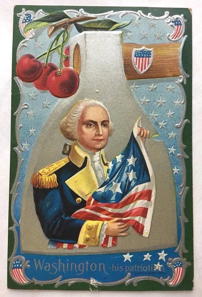 1909 Nash card ~ Washington - his patriotism ~ Embossed, silver ax head, flags