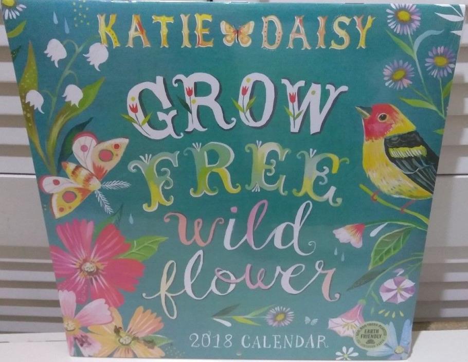 Katie Daisy 2018 Wall Calendar: Grow Free Wild Flower