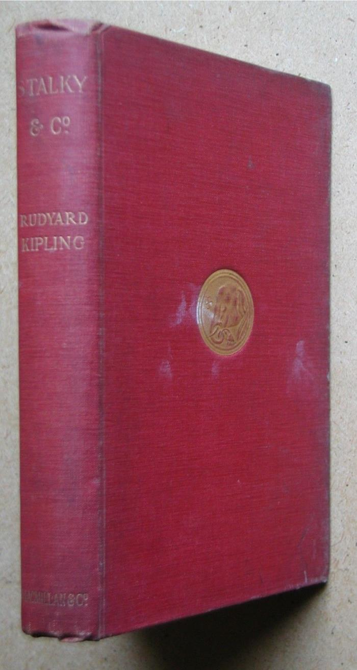 Stalky & Co. By Rudyard Kipling. 1899 HB 1st Edition
