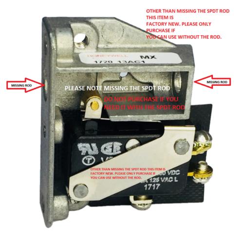 13AC1 Honeywell (MISSING SPDT Rod) Switch Safety Interlock N.O./N.C. 15A 250VAC