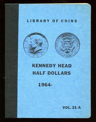 LIBRARY OF COINS KENNEDY HEAD HALF DOLLARS ALBUM VOL. 21-A NO COINS
