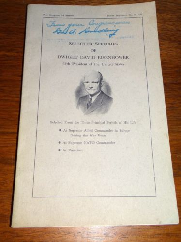 Selected Speeches of Dwight David Eisenhower 1970 Gift from Congressman Goodling