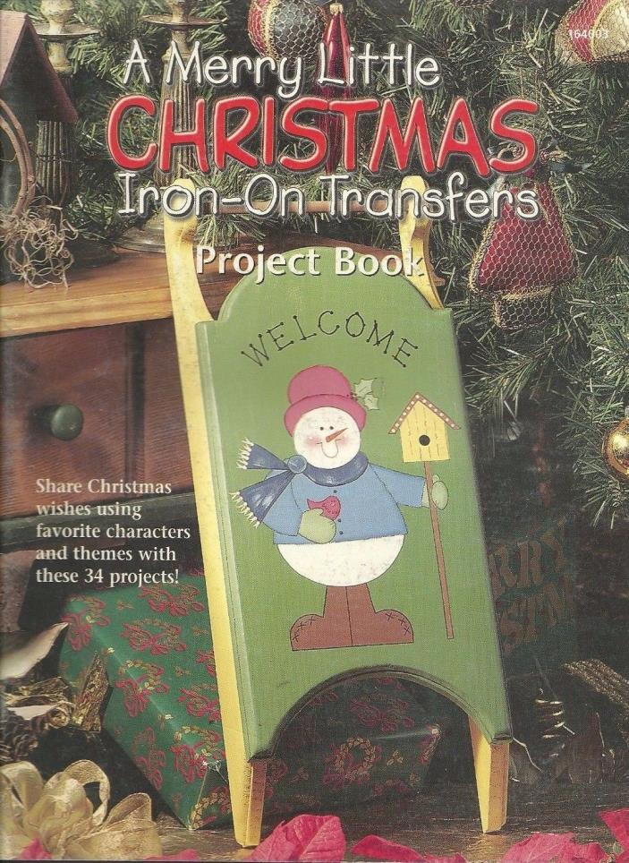 A Merry Little Christmas Iron-On Transfers Acrylic Paint Project Book Only 1998