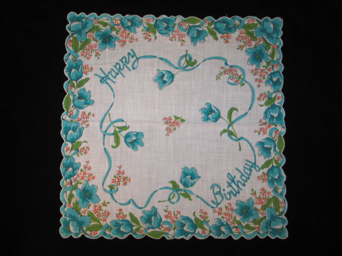 VTG MID CENTURY Linen Handkerchief Hanky~ HAPPY BIRTHDAY UNUSED-Teal-Tulips