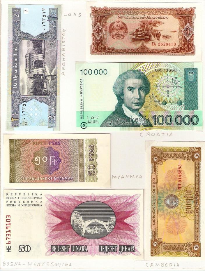 I have 6 banknotes from Afghanistan, Laos, Croatia, Myanmar, Bosna-Herzegovina..