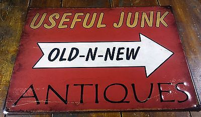 USEFUL JUNK OLD N NEW ANTIQUES EMBOSSED METAL RUSTED AGED LOOK ADVERTISING SIGN