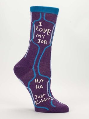 Blue Q Authentic Women's Crew Socks - I Love My Job, Just Kidding - Sizes 5-10