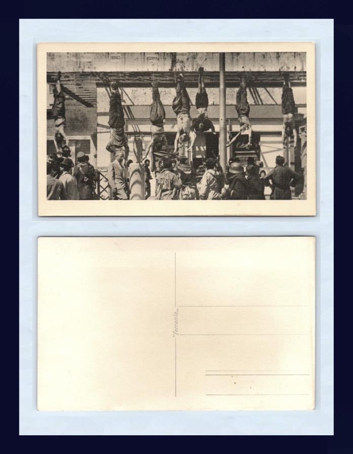MILAN BENITO MUSSOLINI, CLARA PETACC,I ET AL, EXECUTION 1945 REAL PHOTO POSTCARD