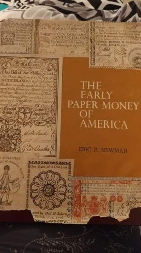 The Early Paper Money Of America Signed By Eric P Newman To Virgil Hancock