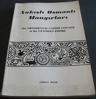 The Ornamental Copper Coinage Of The Ottoman Empire Rare Signed!
