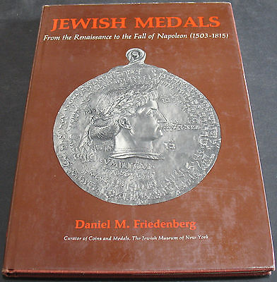 Jewish Medals From The Renaissance To The Fall Of Napoleon - Friedenberg