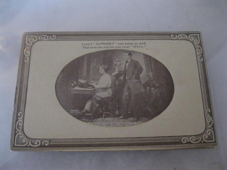 Love's alphabet you know so well that over me you've case spell  Postcard 1911