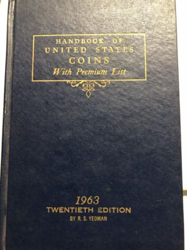 1963 BLUE BOOK Handbook of United States Coins 20th Edition by R S Yeoman **RARE