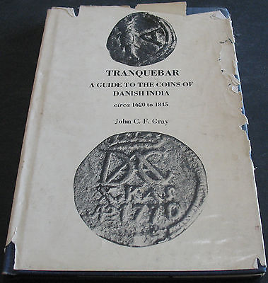 Tranquebar A Guide To The Coins Of Danish India 1620-1845 Signed