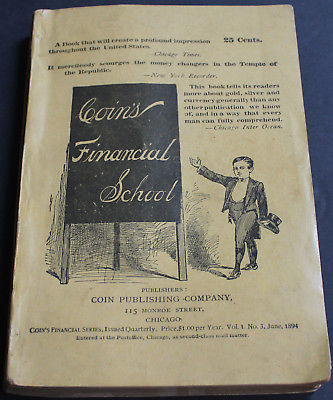 Rare Antique Old Book Coin's Financial School Vol 1 #3 Gold Silver Currency 1894