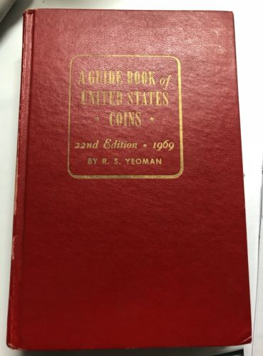 1969 RED GUIDE BOOK OF US COINS 22nd Edition  R. S. Yeoman **COLLECTORS EDITION