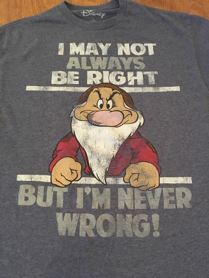 Disney's,Grumpy L Tshirt, I May Not Always Be Right But I'm Never Wrong, Men's