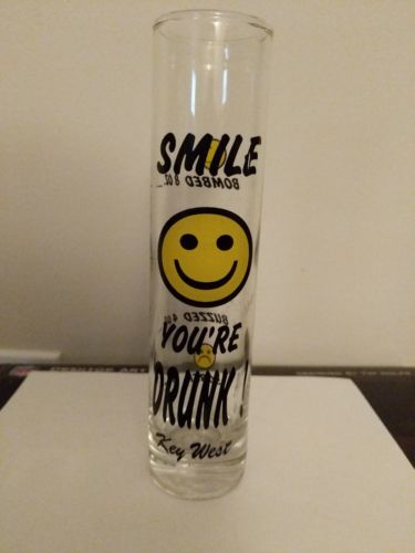 Smile You're Drunk Key West Tall Shot Glass Yellow Faces Sober Buzzed Happy
