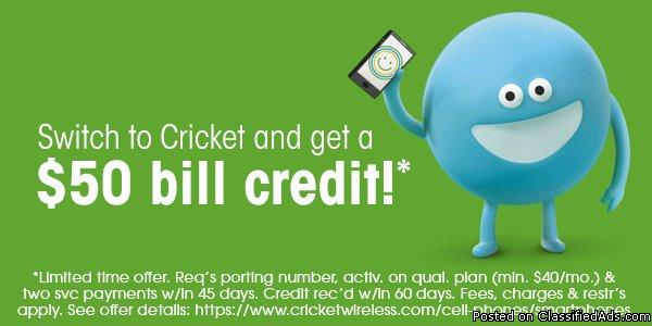 LAST DAY OF CRICKET WIRELESS $50 SWITCH CREDIT (AT&T EXCLUDED)