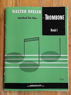 Walter Beeler Method For The Trombone Book 1