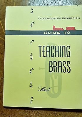 Guide to Teaching Brass~~Trumpet, Tombone, French Horn