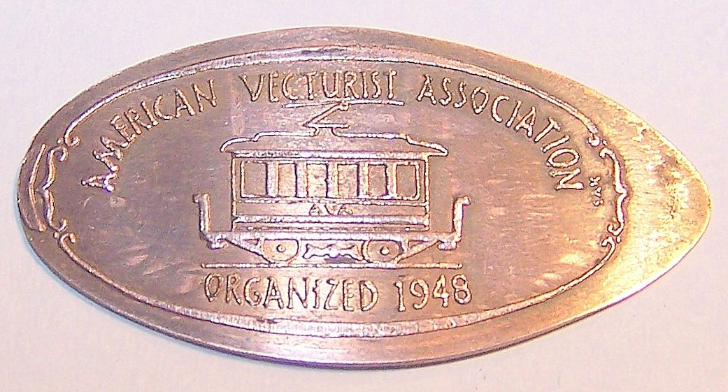 KIR-25: Vintage Elongated CENT: AMERICAN VECTURIST ASSOICIATION / ORGANIZED 1948
