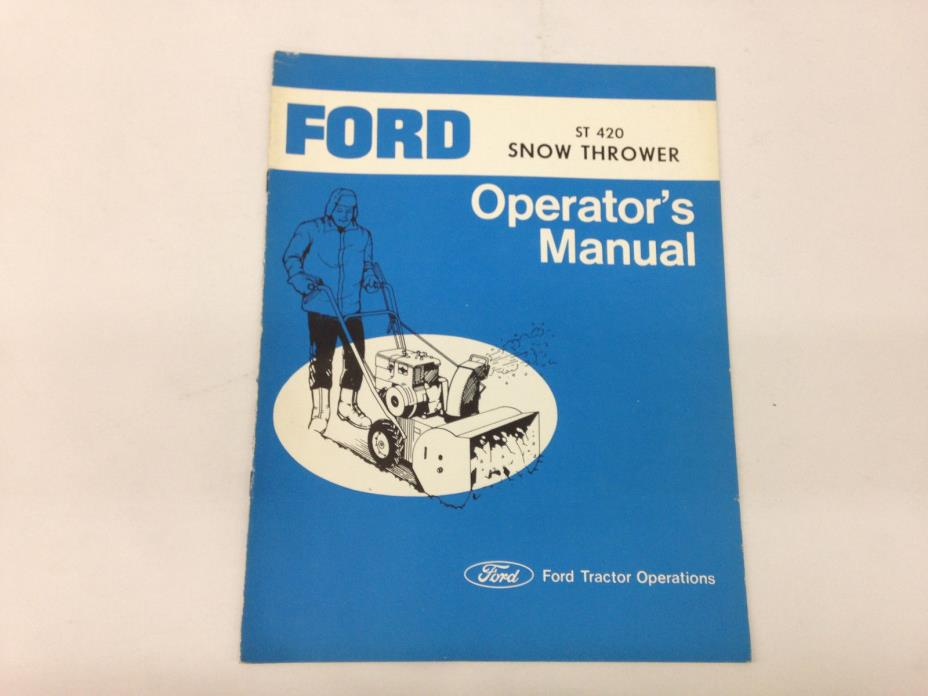 Ford ST420 Snow Throwers Operators Manual