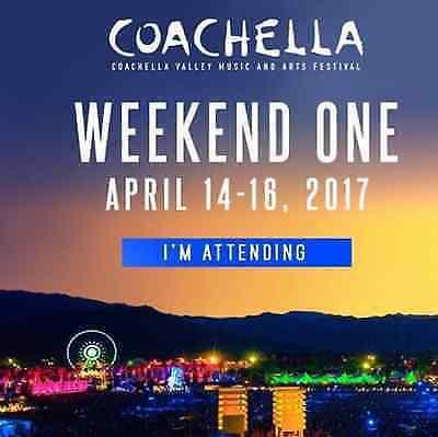 (2) TWO GA WEEKEND ONE Coachella Music Festival Tickets 04/14/17 (Indio)