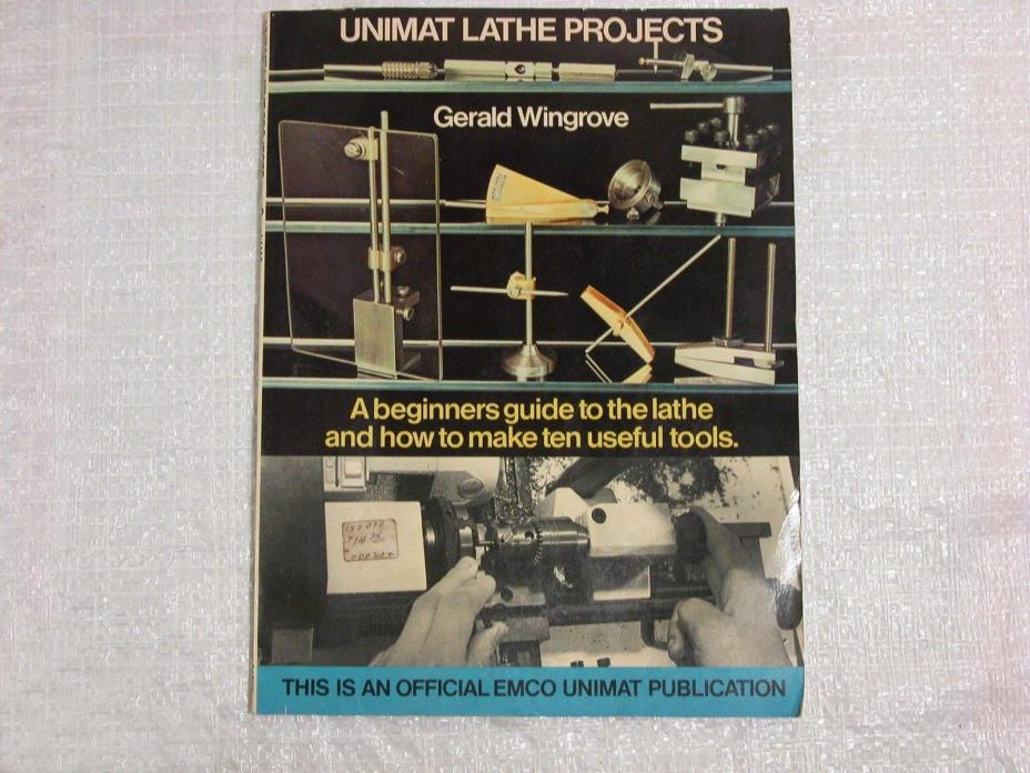 Emco Unimat 3 Lathe Projects Book, A Beginners Guide to the Unimat 3 Lathe