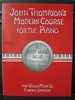 NEW & In Stock: John Thompson's Modern Course For The Piano ~ First Grade Book