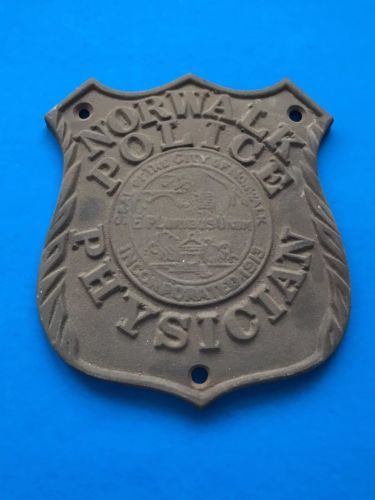 Vintage Norwalk CT Police Physician Car Badge