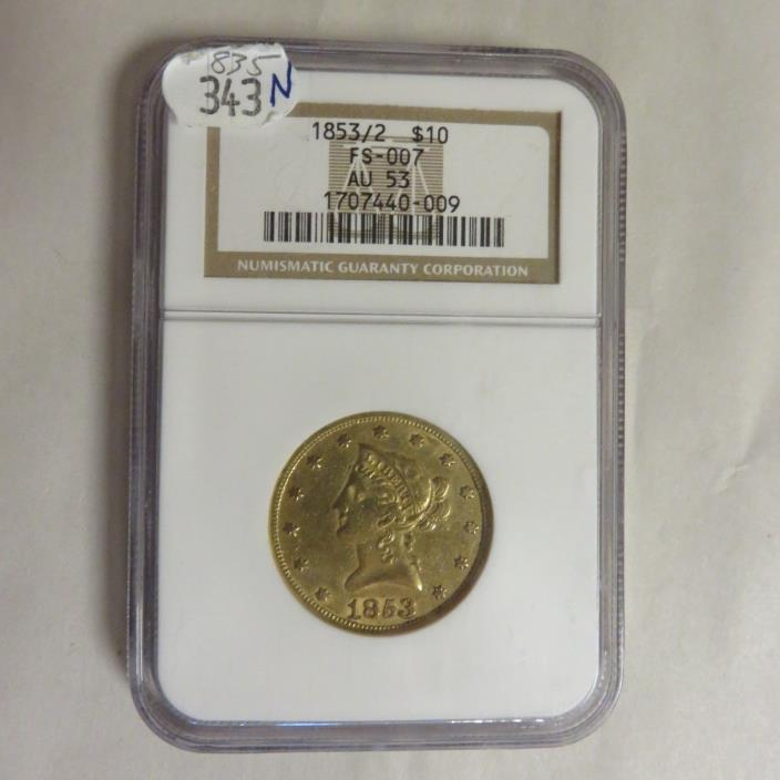 1853/2  $10 Liberty Head Gold Coin NGC AU53